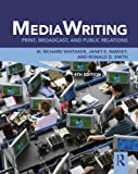 img - for MediaWriting: Print, Broadcast, and Public Relations by W. Richard Whitaker (2012-01-21) book / textbook / text book