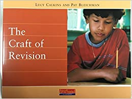 Craft of Revision by Lucy McCormick;Bleichman, Pat Calkins (2003-12-23)