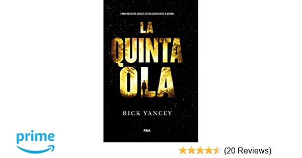 Amazon.com: La Quinta Ola (Spanish Edition) (9788427204225): Rick Yancey, Richard Yancey, Molino-RBA: Books