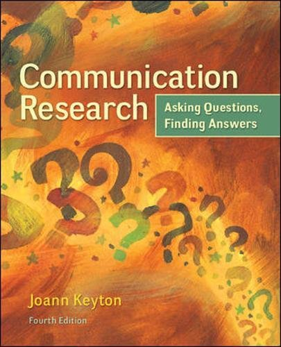 78036917 - Communication Research: Asking Questions, Finding Answers