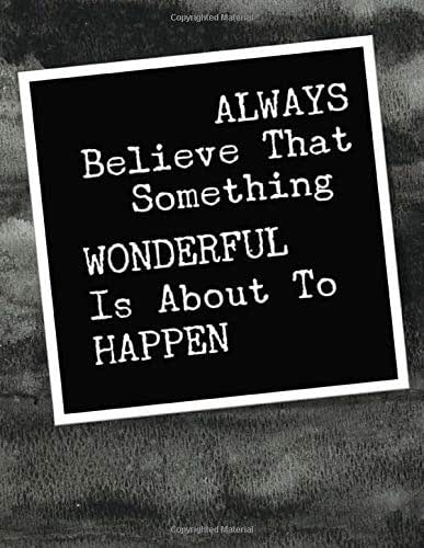 2020 Daily Mindful Meditation Journal Always Believe That Something Wonderful Is About To Happen: 60 Day Guided Workbook For Abundance