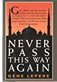 Never Pass This Way Again, Gene LePere, 0917561384
