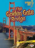 The Golden Gate Bridge, Jeffrey Zuehlke, 0822594072