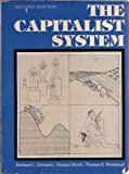 The Capitalist System : A Radical Analysis of American Society, Edwards, Richard C., 013113597X