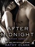 After Midnight: A Denver Heroes Novel