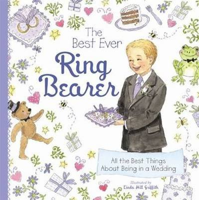 [The Best Ever Ring Bearer] (By: Linda Hill Griffith) [published: May, 2010]