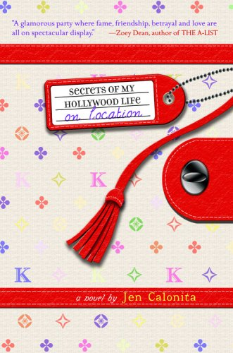 On Location (Secrets of My Hollywood Life) (Secret Life Of The American Teenager Actors)