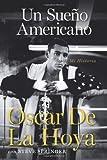 Un sueno americano: Mi historia (Spanish Edition)