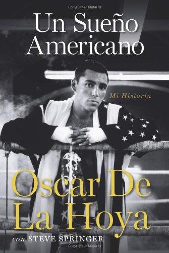 Un sueno americano: Mi historia (Spanish Edition) by Rayo