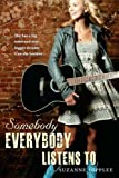 Somebody Everybody Listens To, Suzanne Supplee, 0142418862