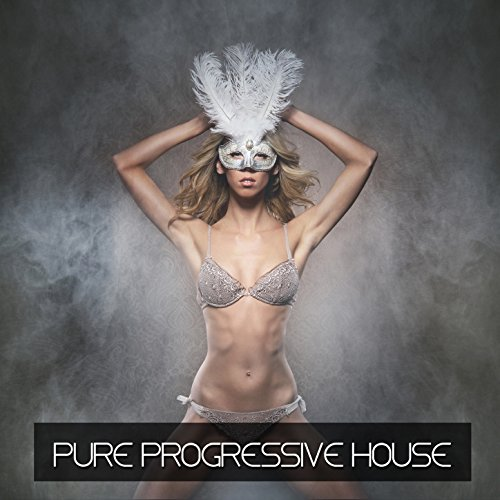 Progressive House Mix - Pure Progressive House