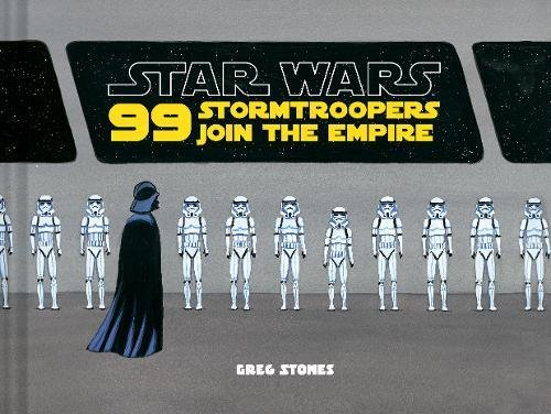 99 Stormtroopers Join The Empire  Star Wars