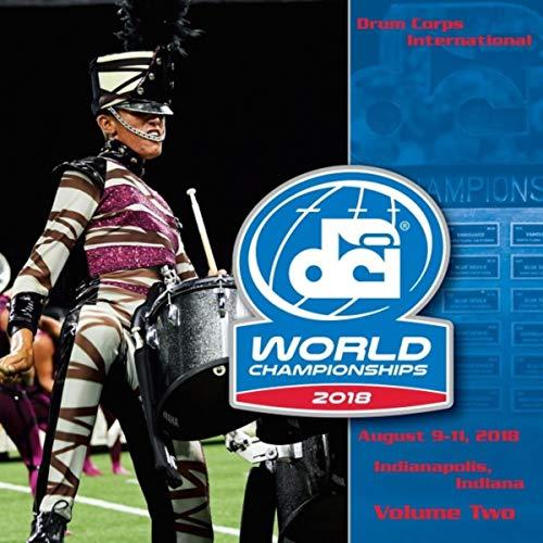 - 2018 Drum Corps International World Championships, Vol. Two (Live)