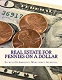 Real Estate for Pennies on a Dollar, Doris Robinson, 1482337312