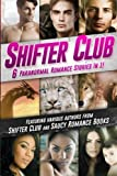img - for Shifter Club: 6 Paranormal Romance Stories Bundled In 1 by Mary T Williams (2015-06-10) book / textbook / text book