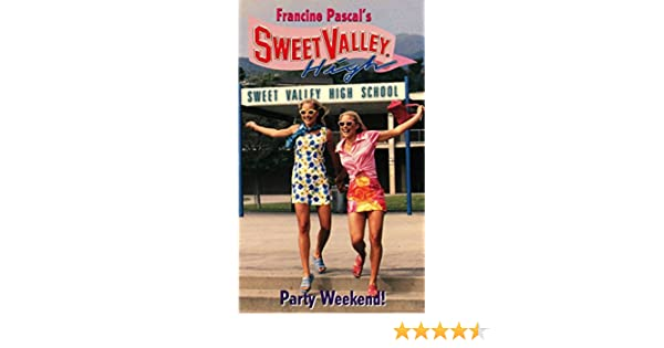 Party Weekend! (Sweet Valley High Book 143)