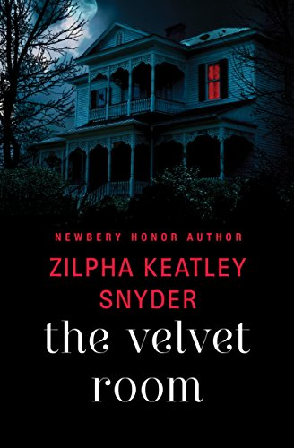 The Velvet Room - Kindle edition by Zilpha Keatley Snyder. Children ...
