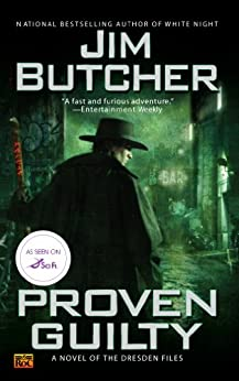 Proven Guilty (The Dresden Files, Book 8) by [Butcher, Jim]