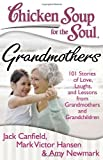 Grandmothers, Jack Canfield and Mark Victor Hansen, 1935096648