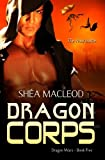 img - for Dragon Corps (Dragon Wars) (Volume 5) book / textbook / text book