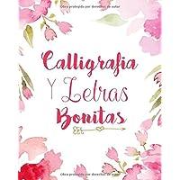Caligrafia y Letras Bonitas: Cuaderno de caligrafía y lettering en más de diez estilos modernos (Spanish Edition)