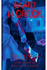 Mary Horror by Nick Kisella (2013-03-02) Paperback