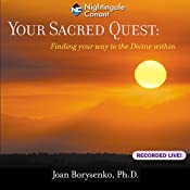 Your Sacred Quest | Joan Borysenko