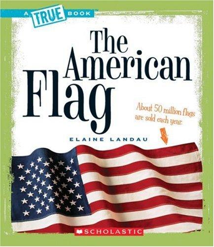 Read Online The American Flag (True Books) ebook
