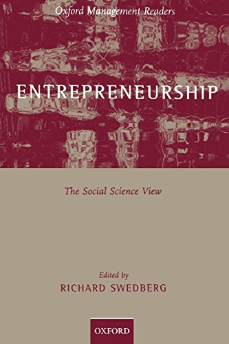 Entrepreneurship: The Social Science View (Oxford Management Readers)