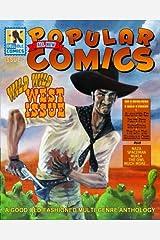 All New Popular Comics: Wild Wild West Issue (Volume 2) Paperback