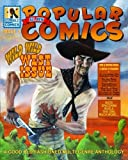 img - for All New Popular Comics: Wild Wild West Issue (Volume 2) book / textbook / text book