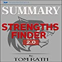 Summary: StrengthsFinder 2.0 Audiobook by  Readtrepreneur Publishing Narrated by Erich Bailey