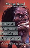 The Abc Movie of the Week Companion, Michael Karol, 1605280232