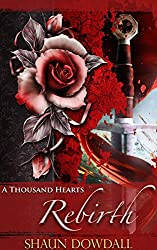 Rebirth (A Thousand Hearts Book 1) (English Edition)