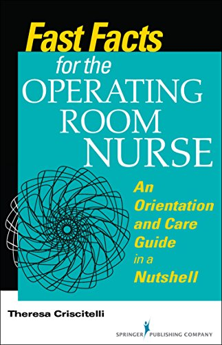Fast Facts for the Operating Room Nurse Pdf