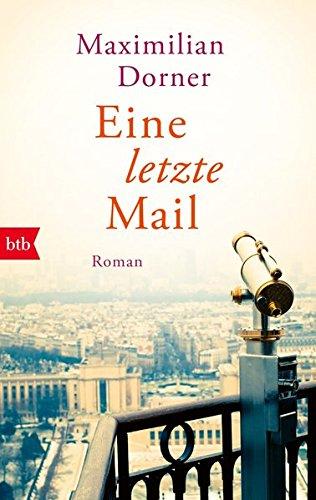 Eine letzte Mail: Roman