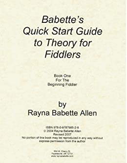 Babettes Quick Start Guide to Theory for Fiddlers Book One
