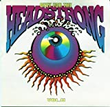 Only for the Headstrong, Vol. 2