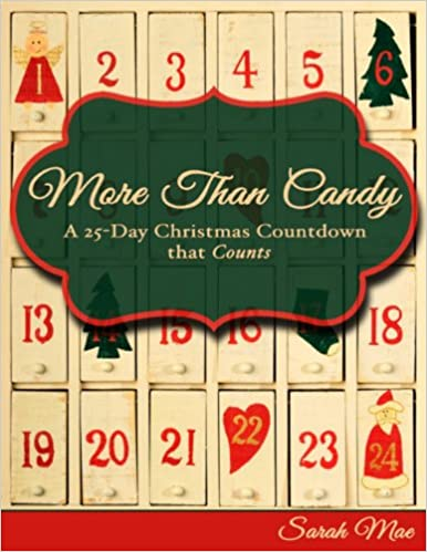 Download online More Than Candy: A 25-Day Christmas Countdown that Counts PDF, azw (Kindle)