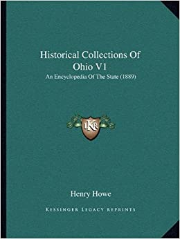 Book Historical Collections of Ohio V1: An Encyclopedia of the State (1889)