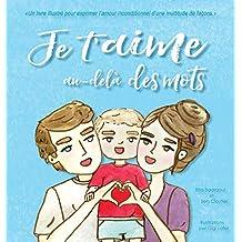 Je t'Aime Au-Delà Des Mots: Livre Pour Enfants