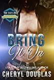 Bring It On (The Exes #5)