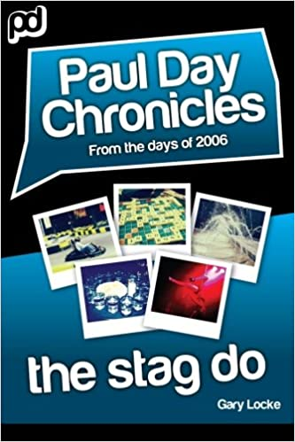 Book The Stag Do - Paul Day Chronicles (The Laugh out Loud Comedy Series)