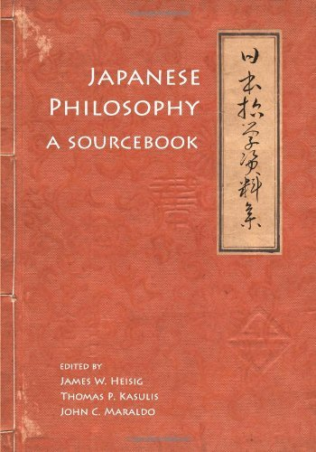 Download Japanese Philosophy: A Sourcebook (Nanzan Library of Asian Religion and Culture) Pdf