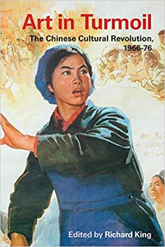 Book Art in Turmoil: The Chinese Cultural Revolution, 1966-76 (Contemporary Chinese Studies)