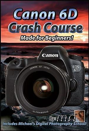 Amazon Canon 6d Crash Course Training Tutorial Video Dvd