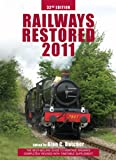 Railways Restored 2011, Alan C. Butcher, 0711035512