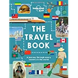 Lonely Planet The Kids Travel Book 1st Ed.: Mind-Blowing Stuff on Every Country in the World