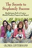 Secrets to Stepfamilies Success