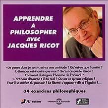 Apprendre à philosopher avec Jacques Ricot